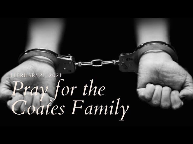 Pray for the Coates Family