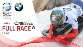 Full Race Women's Skeleton Heat 3 | KÖnigssee | BMW IBSF World Championships 2017
