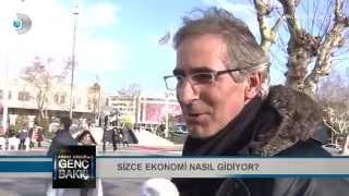 Sizce ekonomi nasıl gidiyor - Abbas Güçlü İle Genç Bakış 4 Şubat 2015