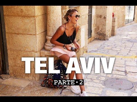 VLOG TEL AVIV - Soy Tendencia en Tel Aviv · PARTE 2