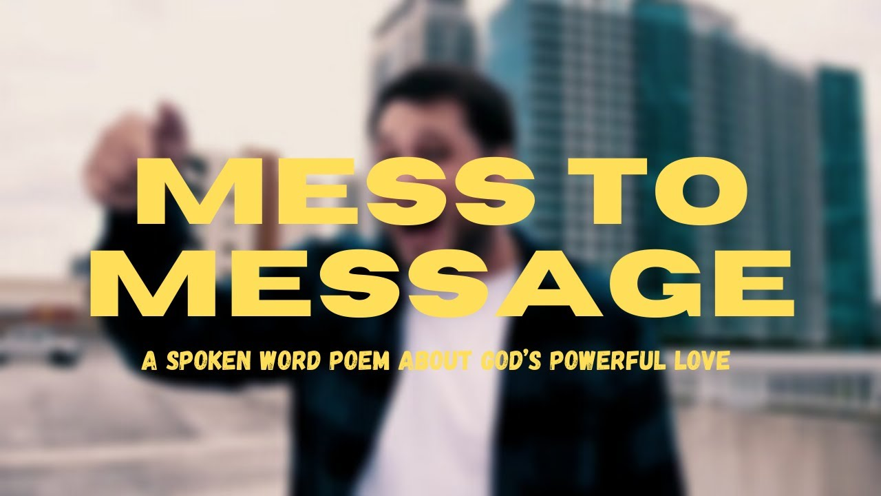 Download Mess to Message (A Poem About Love)