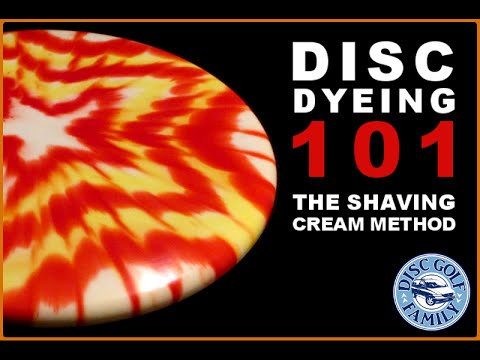 Disc Dyeing 101: The Shaving Cream Method