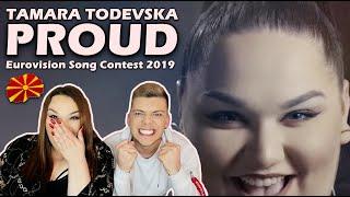 REACTION: Macedonia - Eurovision Song Contest 2019 | Tamara Todevska - Proud | Ivona & Mario