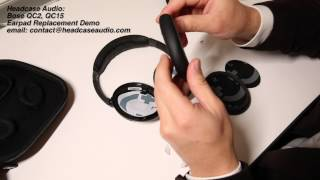 How to replace Bose QC2/QC15/QC25 Earpads by Headcase Audio