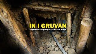 Följ med in i en guldgruva i Östra DR Kongo