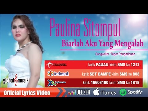 Paulina Sitompul - Biarlah Aku Yang Mengalah (Official Lyric Video)