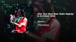 Free Your Mind (feat. Stalin Majesty & Archibald Slim)