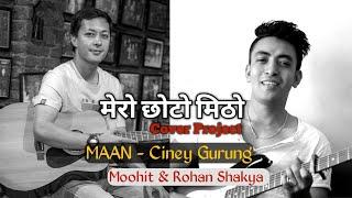 Maan Ciney Gurung Cover Moohit with Rohan Shakya.mp3