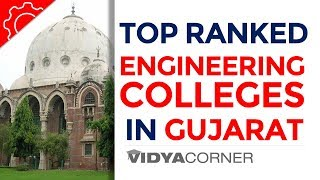 10 Best Engineering Colleges in Gujarat | 2018 | Rank | Entrance Exams
