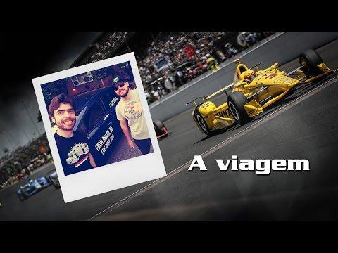 2016 Indianapolis 500 - A viagem