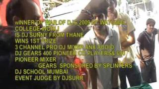 WAR OF DJS 2009 JUDGE DJ SURR-VENUE WATUMAL COLLEGE WORLI