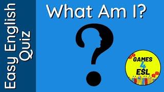 Easy English Quiz | What Am I?