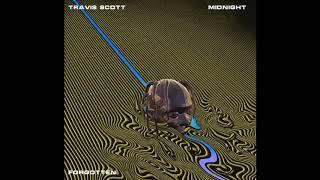 Travis Scott - Midnight (Prod. By Forgotten)