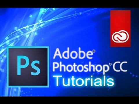 how to  adobe photoshop cc youtube