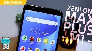 Review ASUS Zenfone Max Plus M1 ZB570TL - BELI JANGAN?