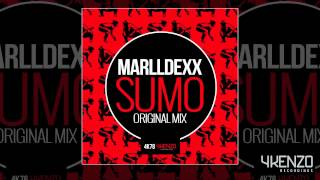MarllDexx - SUMO (Original Mix)