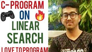 Linear search in C- Programming