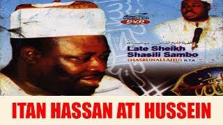 Download Video ITAN HASSAN ATI HUSSEIN PART 1 - Late Sheikh Shazili Zambo (Hasibunallah) MP3 3GP MP4