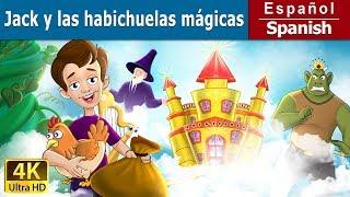 Jack y las Habichuelas Mágicas | Cuentos para dormir| Cuentos Infantiles |Cuentos De Hadas Españoles
