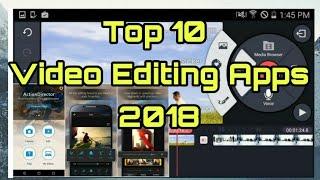 Top 10 Video Editing Apps 2018 | Video Editing Apps 2018 | Video Editor