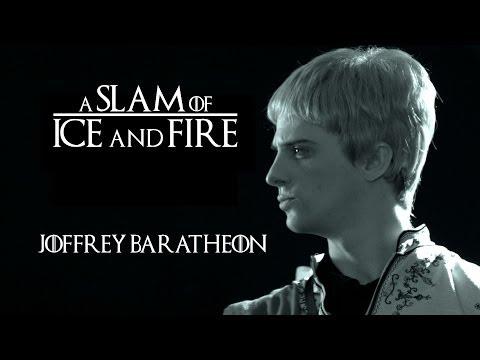Joffrey Baratheon - A Slam of Ice and Fire || Spoken Word