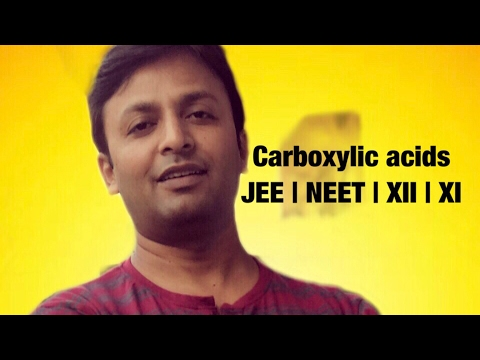Carboxylic acids , Chemistry for JEE , NEET , XII , XI