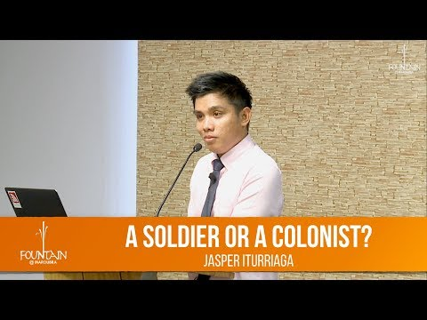 A Soldier or a Colonist? by Jasper Iturriaga