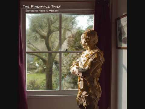 The Pineapple Thief - Preparation for Meltdown