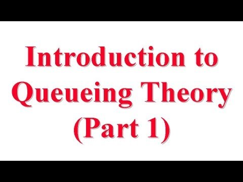 CSE567-13-30A: Introduction to Queueing Theory for Computer System Performance Evaluation