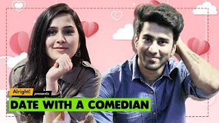 Alright! | Date With A Comedian ft. Anushka Sharma & Ambrish Verma