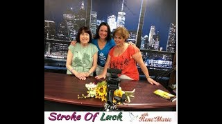 """Time To Play""- Special Return Guest Doreen Guma ~ ReneMarie Stroke of Luck July 7, 2019"