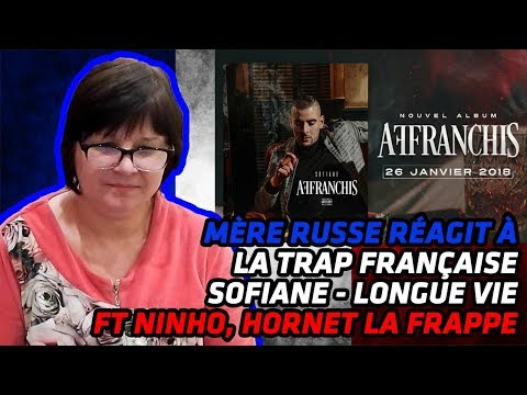 Russian MOM REACTS to FRENCH TRAP | Sofiane Longue vie Ft Ninho, Hornet la Frappe | REACTION