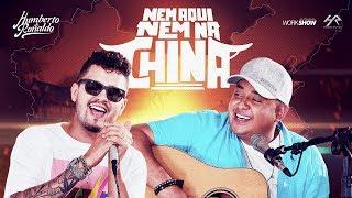 Humberto e Ronaldo - Nem Aqui, Nem Na China - (Clipe Oficial)