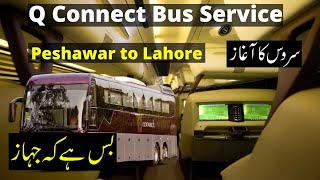 q connect bus service review 2021   Peshawar to Lahore