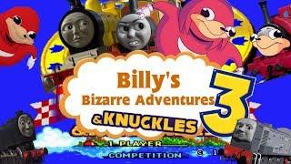 Billy's Bizarre Adventures S1 Ep3 Billy's Bizarre Adventures 3 & Knuckles