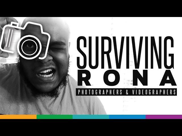 #SurvivingRona: Essential Tips for Videographers & Photographers