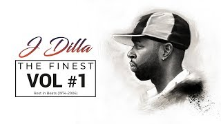 J Dilla - The Finest Vol #1
