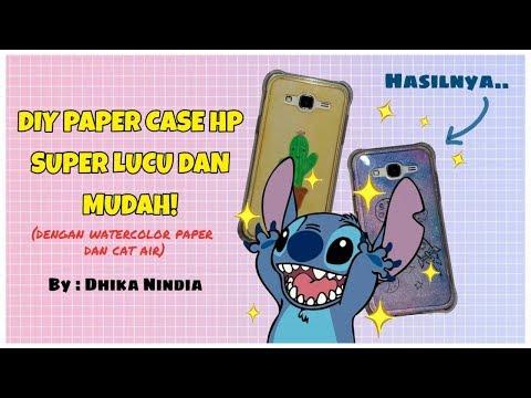 CARA MEMBUAT PAPER CASE HP LUCU DAN MUDAH! (DIY)