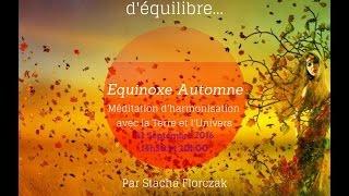 méditation équinoxe automne 22 septembre 2016 20H00