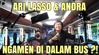 PERTAMA KALI !! ARI LASSO NGAMEN DI DALAM BUS BARENG RISPO MLI !!