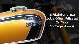 5 Small Maintenance Jobs Often Missed On Your Vintage Honda Motorcycle