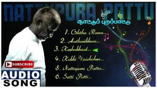 Nattupura Pattu Tamil Movie Songs | Audio Jukebox | Sivakumar | Khushboo | Ilayaraja | Music Master