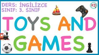 Toys And Games - 3. Sinif İngİlİzce 5. Ünite