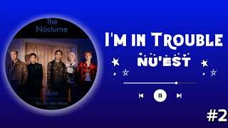 NU'EST - I'M IN TROUBLE (RINGTONE) #2 | DOWNLOAD 👇