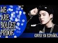 BTS - WE ARE BULLETPROOF (COVER ESPAÑOL)