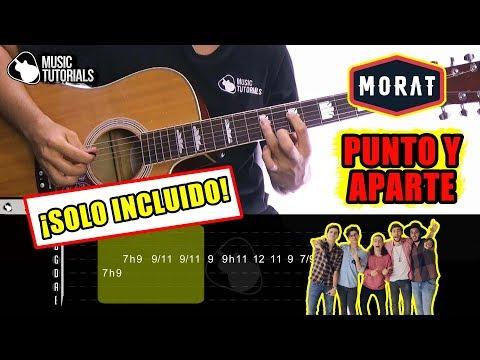 Cómo tocar Punto Y Aparte de MORAT en Guitarra (SOLO INCLUIDO) | Tutorial + PDF GRATIS