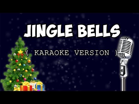 JINGLE BELLS ( karaoke version )