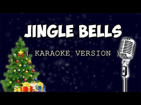JINGLE BELLS ( karaoke version )