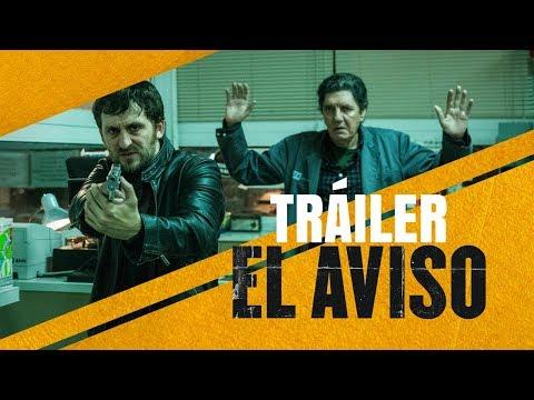 EL AVISO - Trailer Final   En cines 23 de marzo