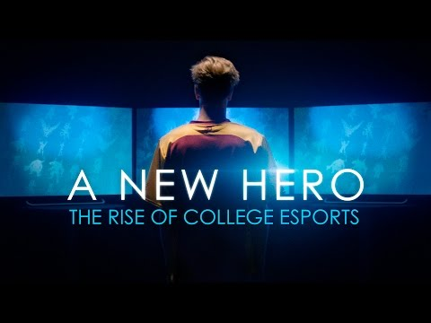 A New Hero: The Rise of College Esports